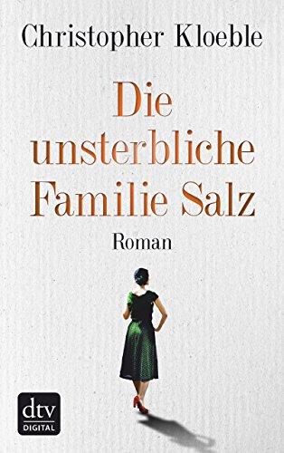 Christopher-Kloeble-Die-unsterbliche-Familie-Salz.jpg