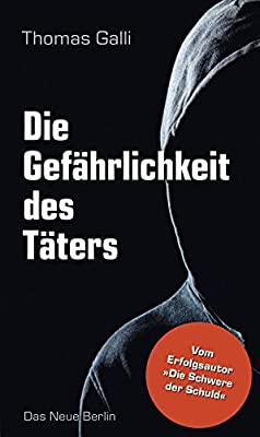Galli-Thomas-Die-Gef%C3%A4hrlichkeit-des-T%C3%A4ters.jpg