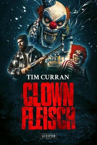 Tim-Curran-Clownfleisch.jpg