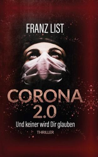 Franz-List-Corona-2.0-Und-keiner-wird-dir-glauben.jpg
