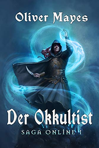 Oliver-Mayes-Saga-Online-1-Der-Okkultist.jpg