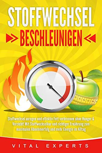 Vital Experts - STOFFWECHSEL BESCHLEUNIGEN: Stoffwechsel..